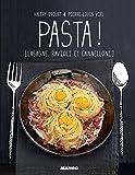 Pasta ! [Lasagne, ravioli et cannelloni] (Petits gueuletons)