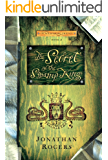 The Secret of the Swamp King (The Wilderking Trilogy Book 2)