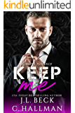 Keep Me: A Mafia Romance (The Rossi Crime Family Book 3)