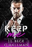 Keep Me: A Mafia Romance (The Rossi Crime Family Book 3) (English Edition)