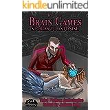 Brain Games: Stories to Astonish (Third Flatiron Anthologies Book 21)