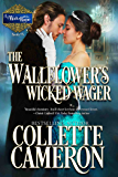 The Wallflower's Wicked Wager (A Waltz with a Rogue Novella Book 5)