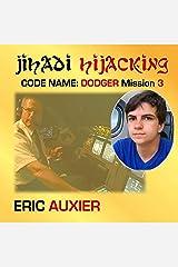 Jihadi Hijacking: Code Name: Dodger, Book 3 Audible Audiobook