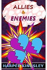 Allies & Enemies (Heroes & Villains Book 2) Kindle Edition