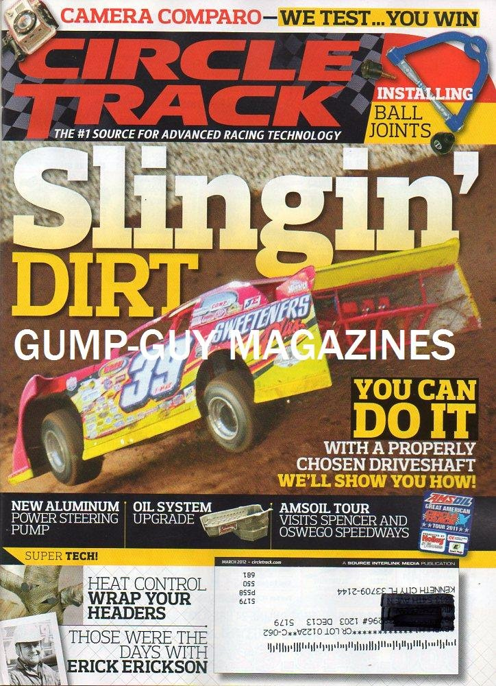 Download Circle Track March 2012 Magazine The #1 Source For Advanced Racing Technology SLINGIN' DIRT: YOU CAN DO IT WITH A PROPERLY CHOSEN DRIVESHAFT, WE'LL SHOW YOU HOW! PDF