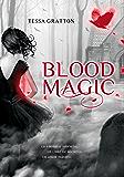 Blood Magic (Jornadas de sangre 1)