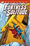 Superman: The Secrets of the Fortress of Solitude (Superman (DC Comics))