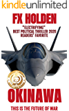 Okinawa: This is the Future of War (Future War Book 2)