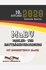 MaBV - Makler- und Bauträgerverordnung: Mit Baugesetzbuch - BauGB (Aktuelle Gesetze 2020) (German Edition) Kindle Edition