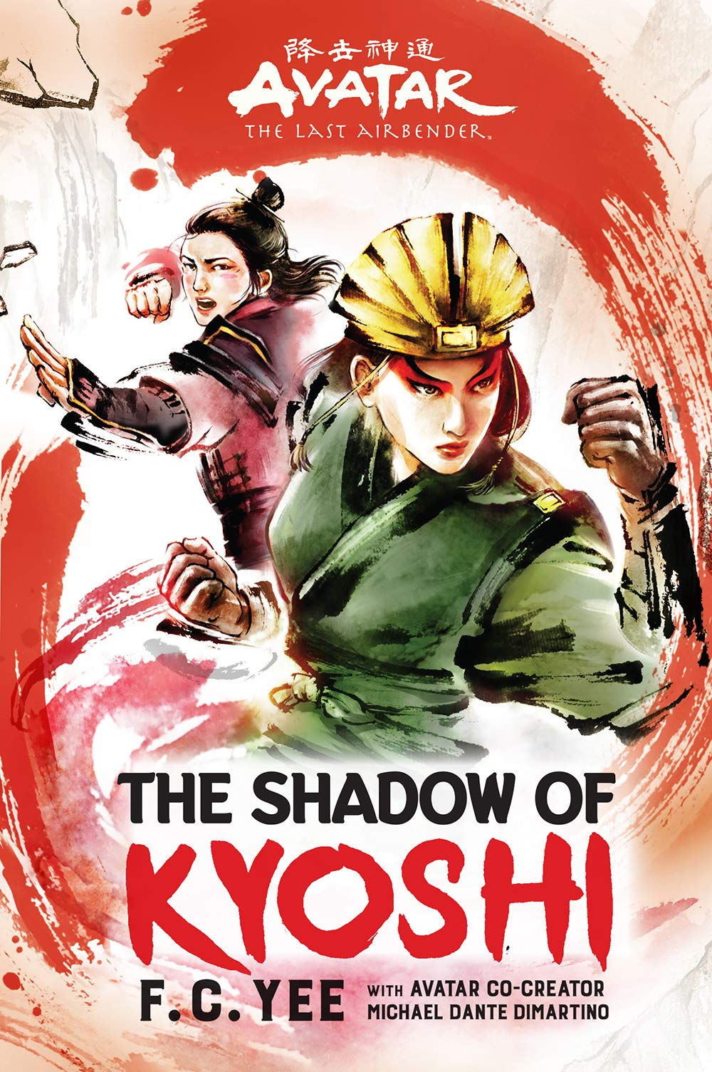 Avatar, The Last Airbender: The Shadow of Kyoshi The Kyoshi Novels Book 2:  Amazon.ca: Yee, F. C.: Books
