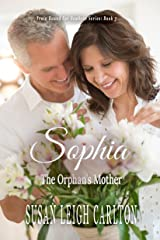 Sophia: The Orphan's Mother (Train Bound For Nowhere Book 3) Kindle Edition