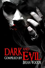 Dark and Evil Kindle Edition