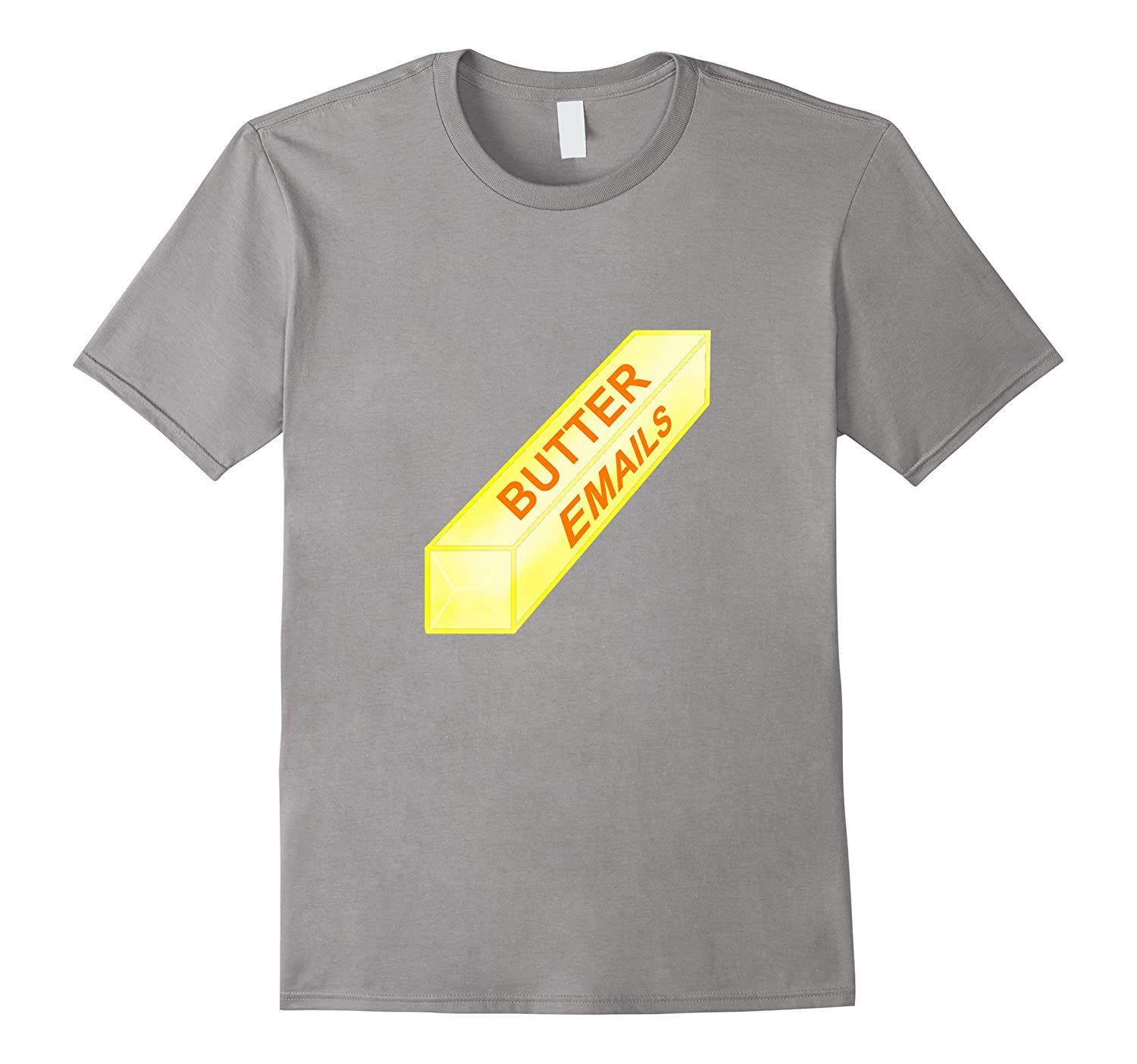Butter Emails (But Her Emails) – Funny Clinton T-Shirt-Teeae
