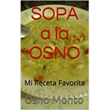SOPA a la OSNO: Mi Receta Favorita (Spanish Edition) Nov 19, 2014