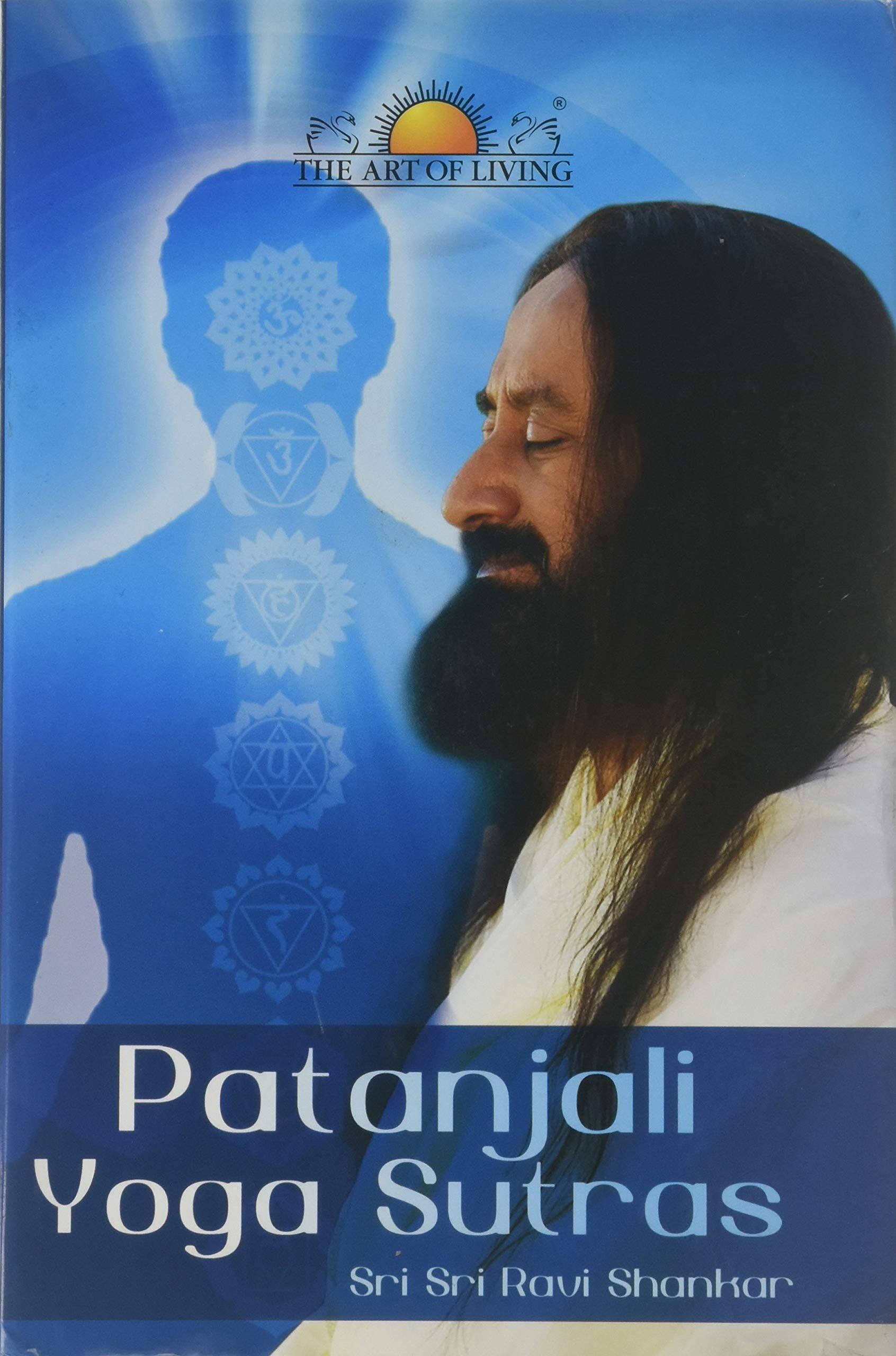 Patanjali Yoga Sutras Sri Sri Ravi Shankar 9789380592817 Amazon Com Books