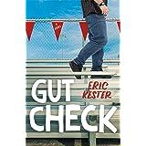 Gut Check: A Novel