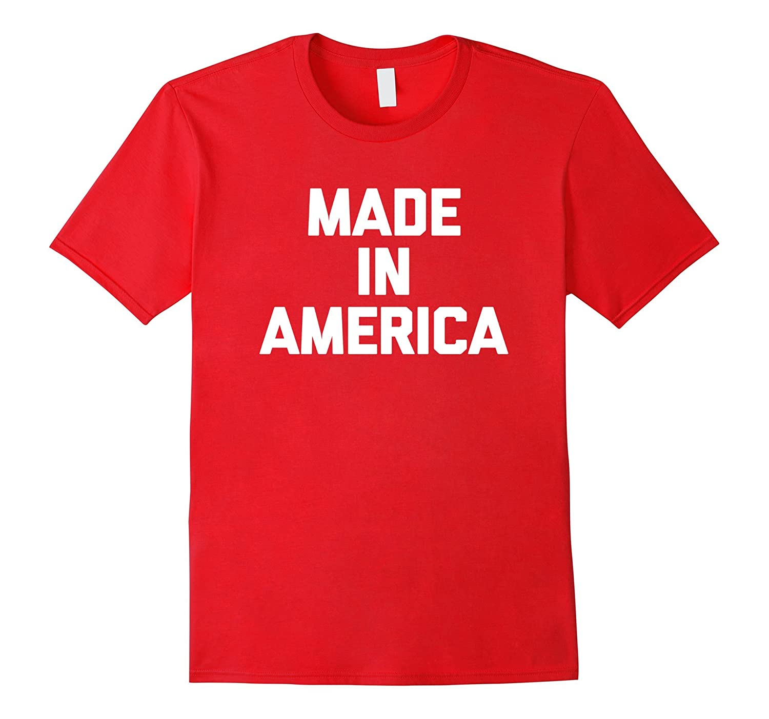 4th Of July Shirt Made In America T-Shirt funny American-Vaci