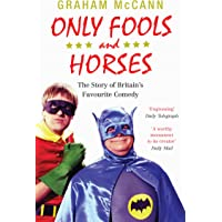 Only Fools and Horses: The Story of Britain's