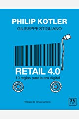 Retail 4.0 (edición México): 10 reglas para la era digital (Spanish Edition) eBook Kindle