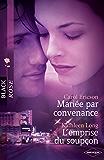 Mariée par convenance - L'emprise du soupçon (Black Rose)