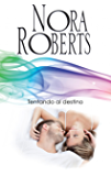 Tentando al destino: Los MacGregor (2) (Nora Roberts) (Spanish Edition)