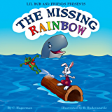 Lil Bub And Friends Presents: The Missing Rainbow