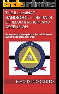 Illuminatiam: The First Testament Of The Illuminati - Kindle edition