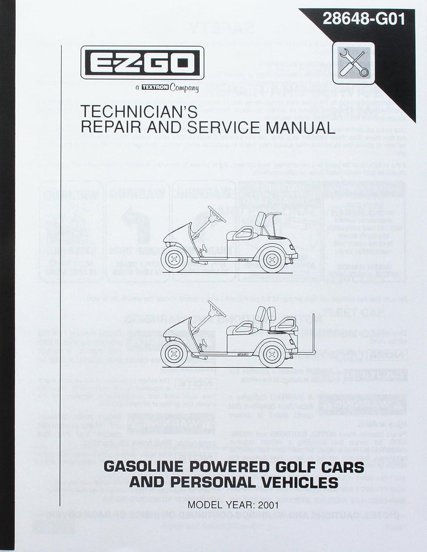 Amazon.com : EZGO 28648G01 2001 Technician's Repair and Service Manual for Gas  TXT Golf Cars : Outdoor Decorative Fences : Garden & Outdoor