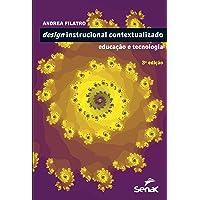 Design instrucional contextualizado - educação e tecnologia