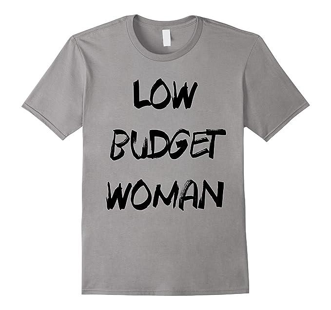 066bdb44c8 Amazon.com  Cheap Halloween Costume Low Budget Woman Funny T-Shirt ...