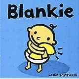 Blankie (Leslie Patricelli board books)