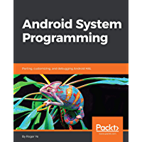 Android System Programming: Porting, customizing, and debugging Android HAL