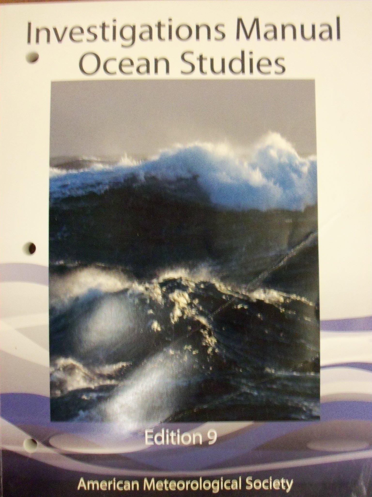 Ocean Studies Investigations Manual 9th Edition: American Meteorological  Society: 9781935704973: Amazon.com: Books