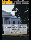 Meet Amazing Americans Workbook: James Polk