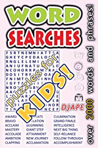 Word Searches - puzzles for KIDS!: over 2000 words and phrases