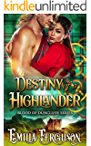 Destiny Of A Highlander (Blood of Duncliffe Series) (A Medieval Scottish Romance Story)