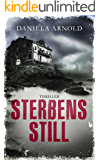 Sterbensstill: Thriller (German Edition)