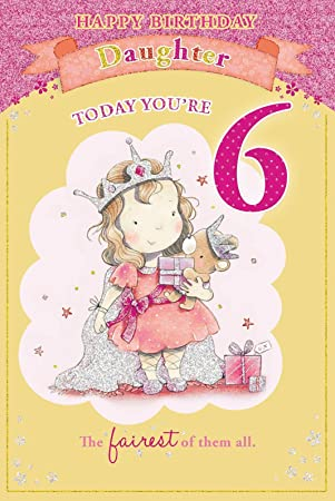 Daughters 6th birthday card 6 today princess holding gift bear bookmarktalkfo Images