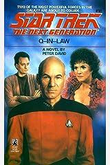 Q-in-Law: Star Trek, the Next Generation, No 18 (Star Trek: The Next Generation) Kindle Edition