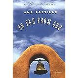 So Far from God: A Novel