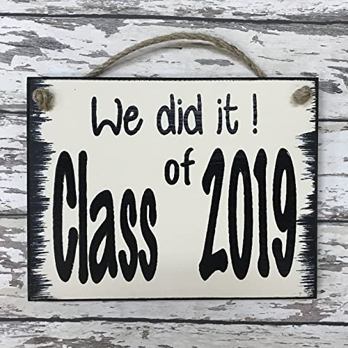 Amazoncom We Did It Class Of 2018 2019 Sign 6x8 Reclaimed Typed