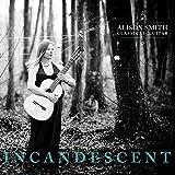 Incandescent - Classical Guitar