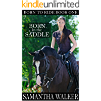 Born in the Saddle (Born to Ride Series Book 1)