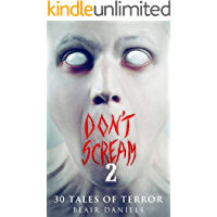 Don't Scream 2: 30 More Tales to Terrify book cover