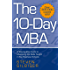 The 10-Day MBA: A step-by-step guide to mastering the skills taught in top business schools (English Edition)