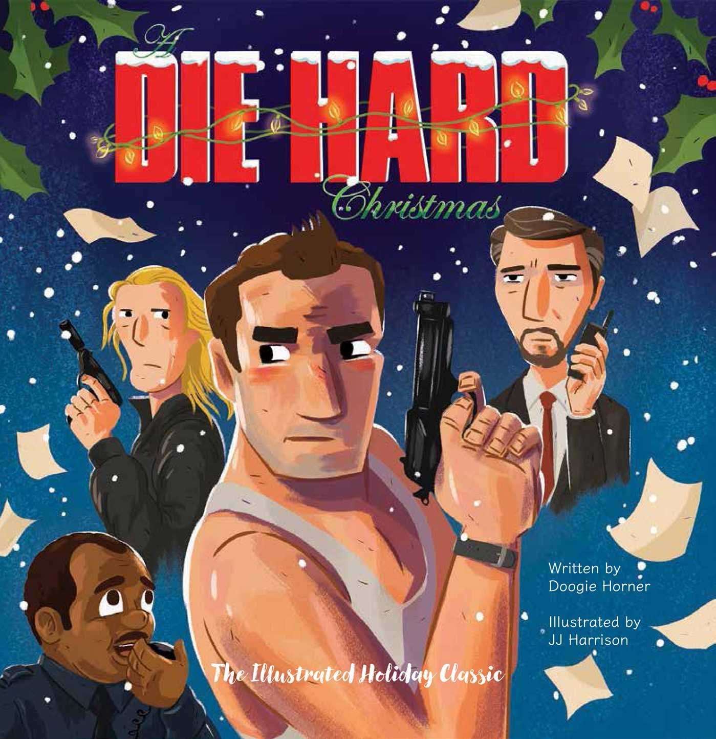 Amazon.com: A Die Hard Christmas: The Illustrated Holiday Classic ...