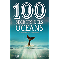 100 secrets dels oceans (Catalan Edition)