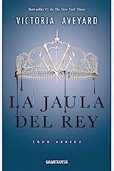 La jaula del rey: La Reina Roja 3 (Spanish Edition) Kindle Edition