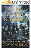 The Fall of the Republic (The Chronoplane Wars Book 2)