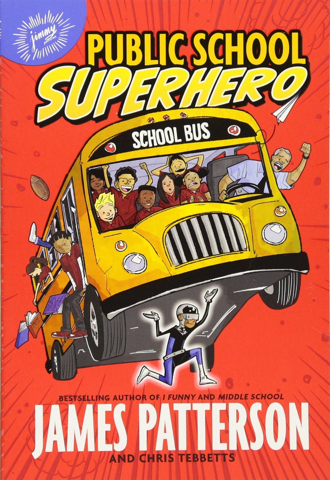 Public School Superhero James Patterson product image